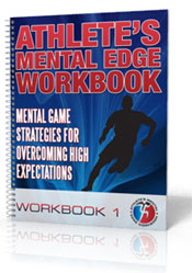 Athlete's Mental Edge Workbook System